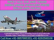 Get Emergency Air Ambulance in Delhi and Patna by Hifly ICU