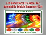 Led Road Flares Is A Great Car Automobile Vehicle Emergency Kits