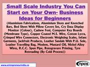 Small Scale Industry You Can Start on Your Own- Business Ideas for Beg