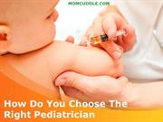 How Do You Choose The Right Pediatrician