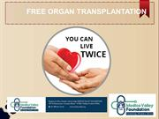 Organ transplantation with Medico Valley Foundation