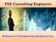 Melbourne civil engineering design services-PSE Consultants