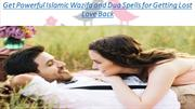 Get Powerful Islamic Wazifa and Dua Spells for Getting Lost Love Back