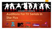 Acting Auditions For New TV Serials online - Acting jobs