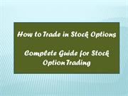 How to trade in Stock Options | Guidance in Stock Option Trading |