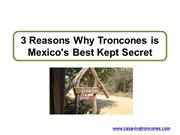 3 Reasons Why Troncones is Mexico's Best Kept Secret