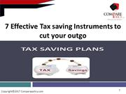 7 Effective Tax-Saving Instruments To Cut Your Outgo