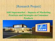 Aldi Supermarket – Impacts of Marketing Practices and Strategies on Co