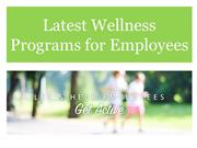 Latest Wellness Programs for Employees