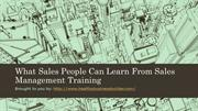 What Sales People Can Learn From Sales Management Training