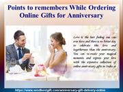 Points to remembers While Ordering Online Gifts for Anniversary