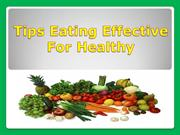 Tips eating Effective for healthy