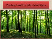 Purchase Land For Sale United States
