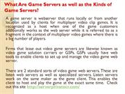 What Are Game Servers as well as the Kinds of Game Servers