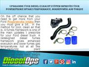 Upgrading Your Diesel Exhaust System Improves Your Powerstroke Intake