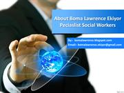 About Boma Lawrence Ekiyor Specialist Social Workers
