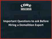 Important Questions to Ask Before Hiring a Demolition Expert