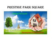 Pre launch Apartments by Prestige Park Square in Bangalore