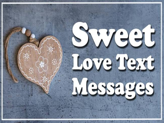 Sweet Love Text Messages for Him or Her |authorSTREAM
