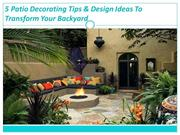 5 Patio Decorating Tips & Design Ideas To Transform Your Backyard