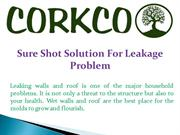 Sure Shot Solution For Leakage Problem