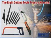 The Right Cutting Tools Types & Material