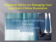 Important Advice for Managing Your Law Firm's Online Reputation