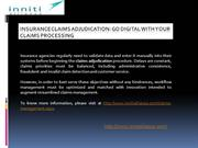 Insurance Claims Adjudication: Makes Easy Claims Process