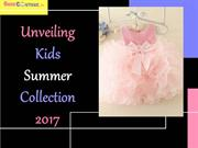 Unveiling Kids Summer Collection 2017