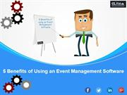 5 Benefits of Using an Event Management Software