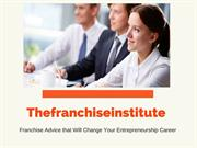 Franchise Advice that Will Change Your Entrepreneurship Career