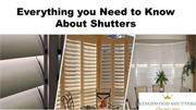 Everything you Need to Know About Shutters​