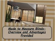 Made to Measure Blinds for windows- Overview and Advantages