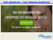 Text Marketing -Text Message Marketing
