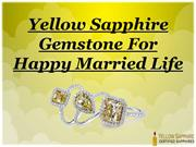 Yellow Sapphire Gemstone For Happy Married Life