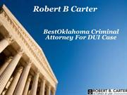 BestOklahoma Criminal Attorney For DUI Case