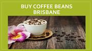 Buy Coffee Beans Brisbane