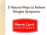 5 Natural Ways to Relieve Shingles Symptoms