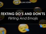 William Henry TEXTING DO'S AND DON'TS