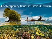 Contemporary Issues in Travel &Tourism