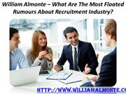 William Almonte – What Are The Most Floated Rumours About Recruitment