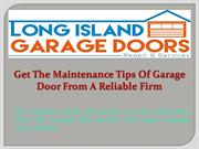 Get The Maintenance Tips Of Garage Door From