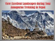 View Excellent Landscapes during Your Annapurna Trekking in Nepal