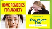 Best Home Remedies for Anxiety - Curecity