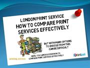 London Print Service – How To Compare Print Services Effectively
