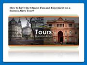 Fun and Enjoyment on a Buenos Aires Tour