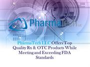 PharmaTech LLC Offers Top Quality Rx & OTC Products