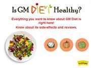 Gm Diet Reviews - Is GM Diet Really Healthy ?