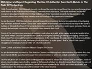 DNS Minerals Report Regarding The Use Of Authentic Rare Earth Metals