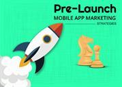Pre-Launch Mobile App Marketing Strategies